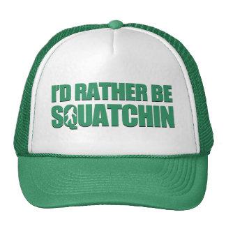 Sería bastante Squatchin Gorros