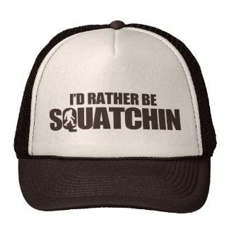 Sería bastante squatchin gorras de camionero