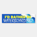 ¡Sería bastante Waterboarding! Pegatina De Parachoque