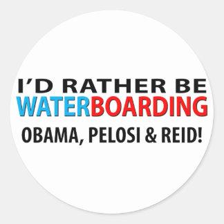 Sería bastante Waterboarding Obama, Pelosi y Ried Etiqueta Redonda