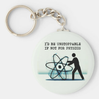 Sería imparable si no para la física llavero personalizado