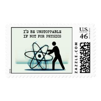 Sería imparable si no para la física
