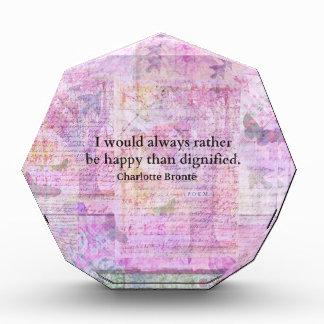 Sería siempre bastante feliz que dignificado