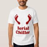 SERIAL CHILLER T SHIRT