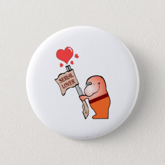 Serial Lover Pinback Button