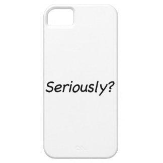 ¿Seriamente? iPhone 5 Carcasa