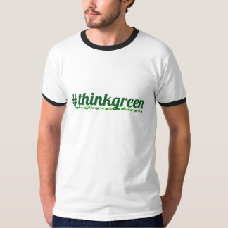 Series #thinkgreen T-Shirt