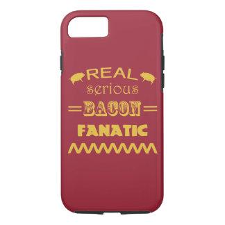 Serious Bacon Fanatic iPhone 8/7 Case