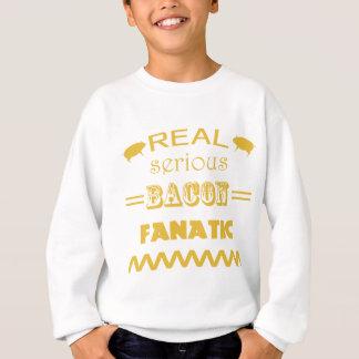 Serious Bacon Fanatic Sweatshirt