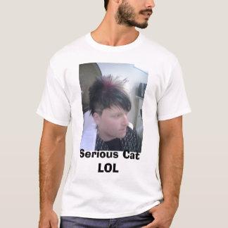 Serious Cat LOL T-Shirt