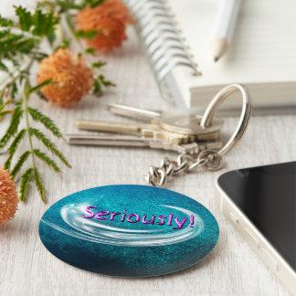 Seriously! Basic Round Button Keychain