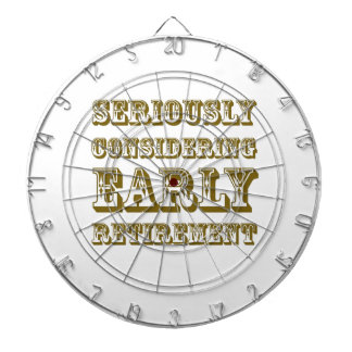 Seriously Considering Early Retirement products Dartboard