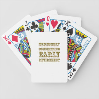 Seriously Considering Early Retirement products Playing Cards