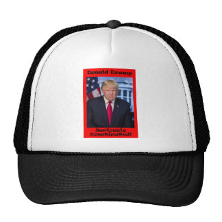 Seriously Constipated - Anti Trump Trucker Hat