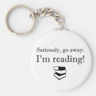 Seriously, Go Away: I'm Reading! Basic Round Button Keychain