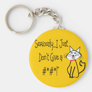 Seriously, I Just Don't Give a #*#*! Basic Round Button Keychain