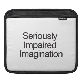 Seriously Impaired Imagination iPad Sleeves