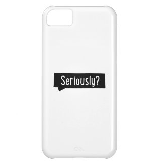 seriously iPhone 5C case