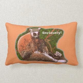 Seriously! Lemur Throw Pillow