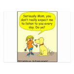 Seriously mom Cartoon Postcard