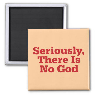 Seriously, There Is No God Magnet
