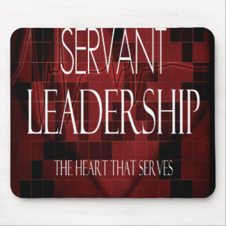 Servant Leadership The Heart That Serves Mouse Pad