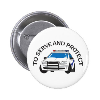SERVE AND PROTECT PINBACK BUTTON