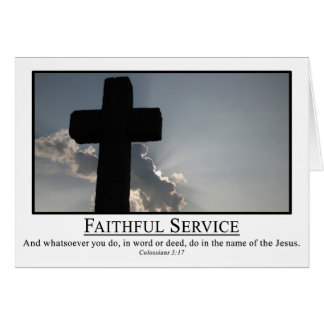Serve faithfully in the name of Jesus Col. 3:17 Cards