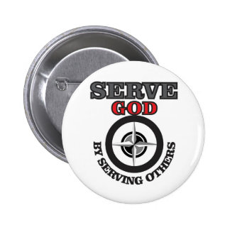 serve god by serving others yeah button