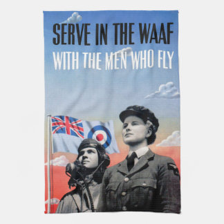 Serve in the WAAF ~ With the Men Who Fly Hand Towels