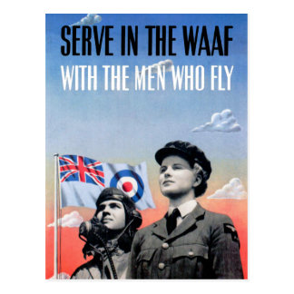 Serve in the WAAF ~ With the Men Who Fly Postcard