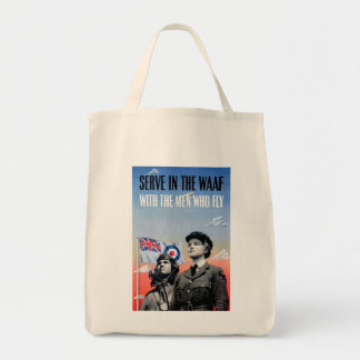 Serve in the WAAF ~ With the Men Who Fly Tote Bag