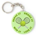 Serve It - Smash It - Win It - Love It Keychain