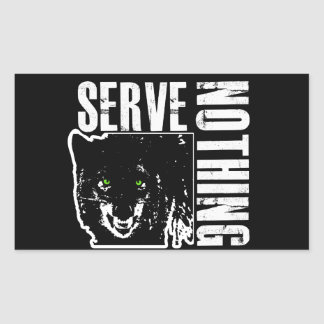 Serve Nothing 1_BLKSTICKER Rectangular Sticker