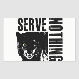Serve Nothing 2_WHTSTICKER Rectangular Sticker