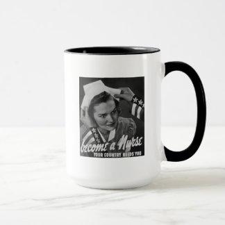 Serve Your Country Become a Nurse Mug