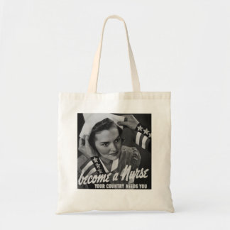 Serve Your Country Become a Nurse Tote Bag