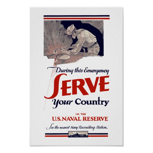 Serve Your Country In The Naval Reserve -- WW2 Posters
