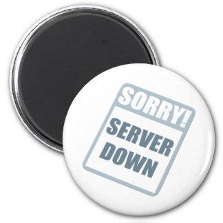 Server Down 2 Inch Round Magnet