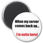 Server Down Magnet
