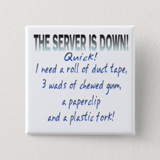 Server is Down Button