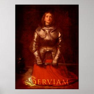 Serviam! - Joan of Arc Poster