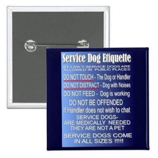 Service Dog Etiquette 2 Inch Square Button
