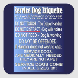 Service Dog Etiquette Square Sticker
