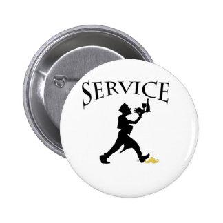 service life pinback button