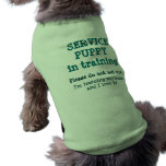Service Puppy Training/Loving it! Dog T-shirt