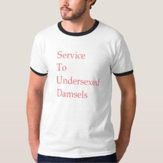 Service To Undersexed Damsels T-Shirt