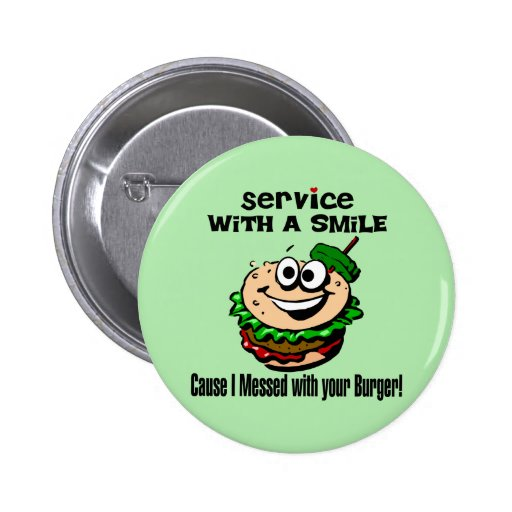 Service With A Smile Button