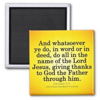 Servicio agradecido en su Colossians conocido 3-17 Imán Cuadrado