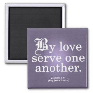 Servicio cariñoso Galatians 5-13 Imán Cuadrado